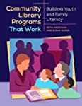 Community Library Programs That Work:...