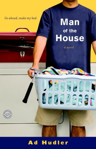 Man of the House: A Novel (Ballantine Reader