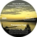 How To Breathe For Energy, Cleansing and Strengthening 1