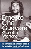 Guerrilla Warfare: Authorized Edition (1920888284) by Ernesto Che Guevara