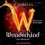img - for Die gl nzende Silberm nze (Wunderkind 1) book / textbook / text book