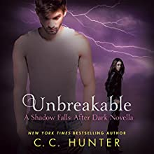 Unbreakable (       UNABRIDGED) by C.C. Hunter Narrated by Katie Schorr