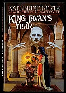 King Javan's Year (The Heirs of Saint Camber) by Katherine Kurtz