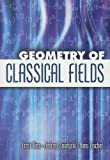 img - for Geometry of Classical Fields (Dover Books on Mathematics) book / textbook / text book