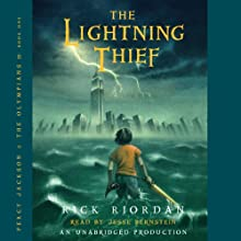 The Lightning Thief: Percy Jackson and the Olympians, Book 1 (       UNABRIDGED) by Rick Riordan Narrated by Jesse Bernstein