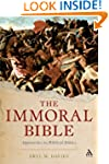 The Immoral Bible: Approaches to Bibl...