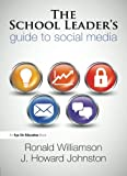 img - for Technology Book Bundle: School Leader's Guide to Social Media, The book / textbook / text book