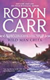 Wild Man Creek (Virgin River, Book 12)