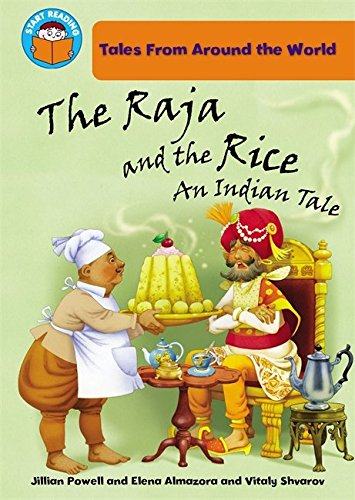 The Raja and the Rice: an Indian Tale (Start Reading: Tales From Around the World)