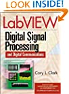 LabVIEW Digital Signal Processing: and Digital Communications