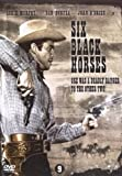 Six Black Horses [ NON-USA FORMAT, PAL, Reg.2 Import - Netherlands ]