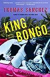 King Bongo: A Novel of Havana