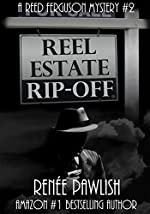 Reel Estate Rip-off: A Reed Ferguson Mystery (A Private Investigator Mystery Series - Crime Suspense Thriller Book 2)