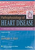 51Sppp7LWYL. SL160  Pathophysiology of Heart Disease: A Collaborative Project of Medical Students and Faculty, 4th Edition