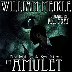 The Midnight Eye Files: The Amulet Audiobook