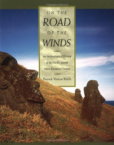 On the Road of the Winds: An Archæological History of the Pacific Islands before European Contact
