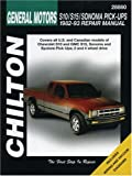 Chevrolet S10, S15, Sonoma, and Pick-ups, 1982-93 (Chilton's Total Car Care Repair Manual)