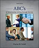 ABCs of Relationship Selling through Service