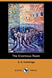 The Enormous Room (Dodo Press)
