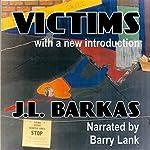 Victims | J. L Barkas