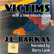 Victims (       UNABRIDGED) by J. L Barkas Narrated by Barry Lank