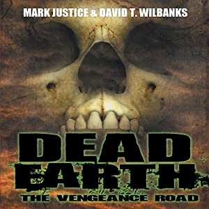Dead Earth: The Vengeance Road Audiobook