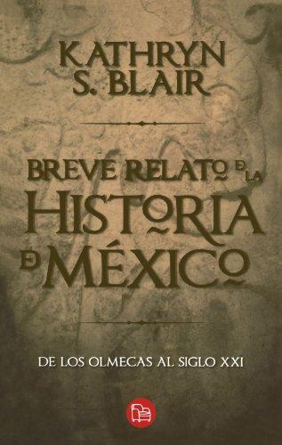 Breve relato de la historia de Mexico (Spanish Edition) (A Brief History of Mexico)
