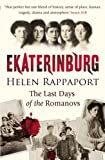 img - for Ekaterinburg: The Last Days of the Romanovs book / textbook / text book