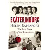 Ekaterinburg: The Last Days of the Romanovsby Helen Rappaport