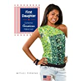 First Daughter: Extreme American Makeover