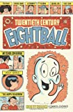 20th Century Eightball (1560974362) by Clowes, Daniel