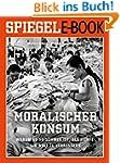 Moralischer Konsum - Warum es so schw...
