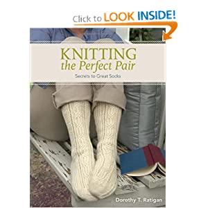 Knitting The Perfect Pair - Dorothy T Ratigan