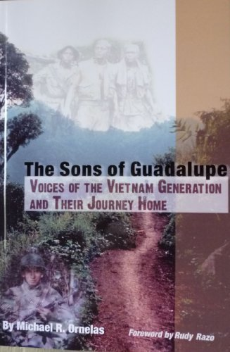 The Sons of Guadalupe: Voices of the Vietnam Generation...