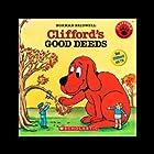 Clifford's Good Deeds Hörbuch von Norman Bridwell Gesprochen von: Stephanie D'Abruzzo