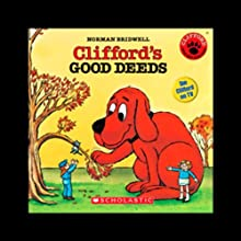 Clifford's Good Deeds Audiobook by Norman Bridwell Narrated by Stephanie D'Abruzzo