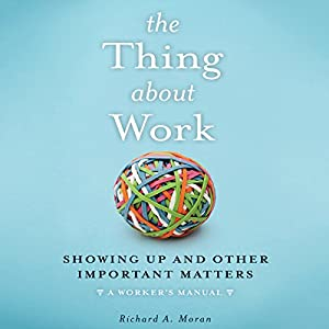 The Thing About Work Audiobook