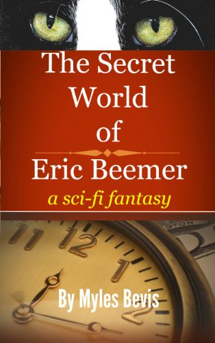 Book: The Secret World Of Eric Beemer by Myles Bevis