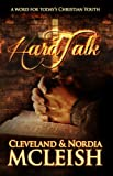 Hard Talk - A Word for Todays Christian Youth