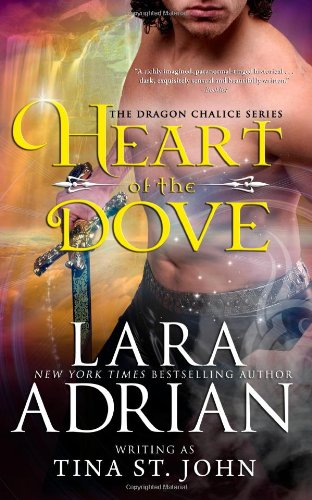 Heart of the Dove: Dragon Chalice Series