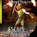 Escape from the Island of Aquarius: The Cooper Kids Adventure Series, Book 2 (       UNABRIDGED) by Frank E. Peretti Narrated by Frank E. Peretti