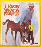 img - for Tell-a-Tale Book-I Know What a Farm is book / textbook / text book