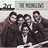 The best of the Moonglows: Millennium Collection