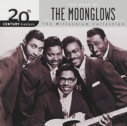 The Moonglows - Street Corner Serenade Greatest Doo-Wop Hits of the
