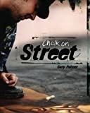 img - for Chalk on Street book / textbook / text book
