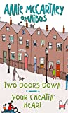 img - for Annie McCartney Omnibus - Two Doors Down & Your cheatin' Heart book / textbook / text book