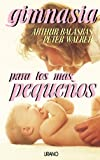 img - for Gimnasia Para Los Mas Pequenos (Spanish Edition) book / textbook / text book