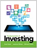 Fundamentals of Investing (12th Edition) (Pearson Series in Finance) (0133075354) by Smart, Scott B.
