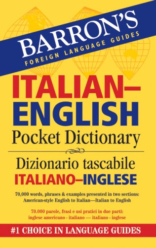 Barron's Italian-English Pocket Bilingual Dictionary (Barron's Foreign Language Guides)