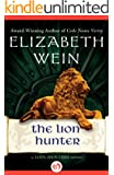 The Lion Hunter (The Lion Hunters series Book 4)